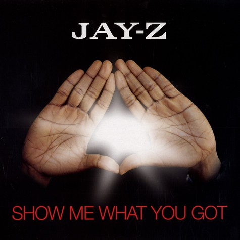 Jay z show me what you got vinyl 12 2006 uk original hhv jay z show me what you got malvernweather Choice Image