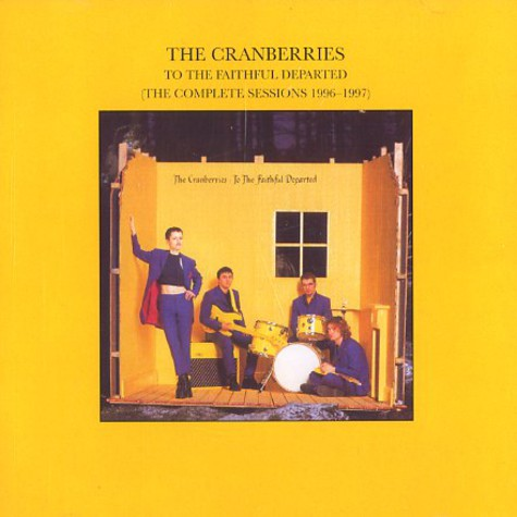 Cranberries, The - To The Faithful Departed