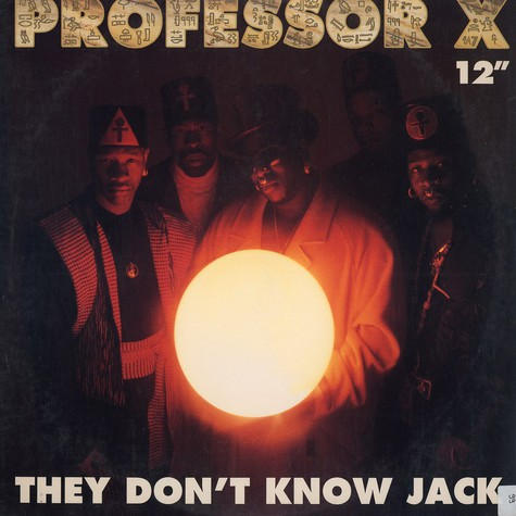 Professor X - They Don't Know Jack