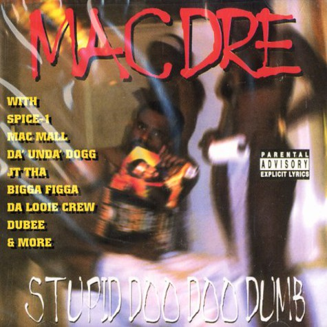 Mac Dre - Stupid doo doo dumb