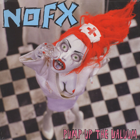 NOFX - Pump up the valuum