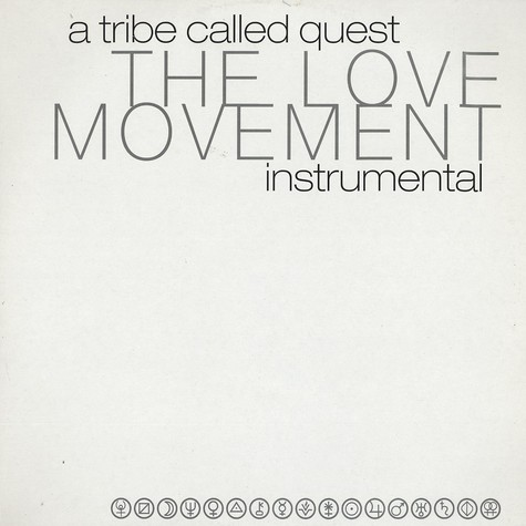 A Tribe Called Quest - The love movement instrumentals
