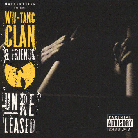 Wu-Tang Clan & Friends - Unreleased