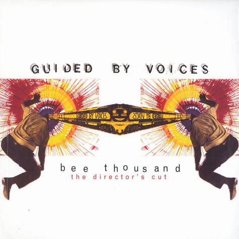 Guided By Voices - Bee thousand - the director's cut