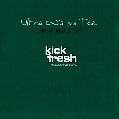 Ultra DJs - What about u feat. TQ