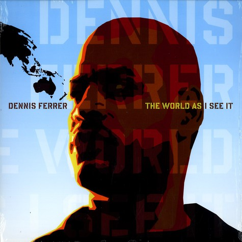 Dennis Ferrer - The world as i see it