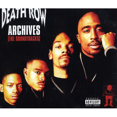 Death Row Records - Death Row archives (the soundtracks)