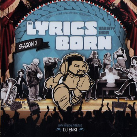 Lyrics Born - The Lyrics Born Variety Show season 2