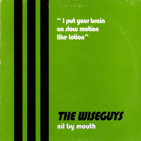 Wiseguys - Nil by mouth