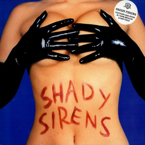Greedy Fingers - Shady Sirens
