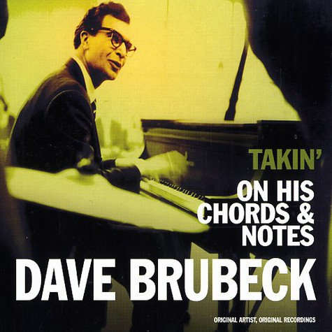 Dave Brubeck - Takin' on his chords & notes