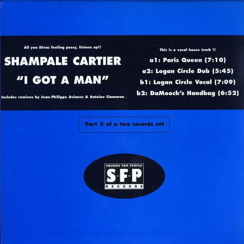 Shampale Cartier - I got a man