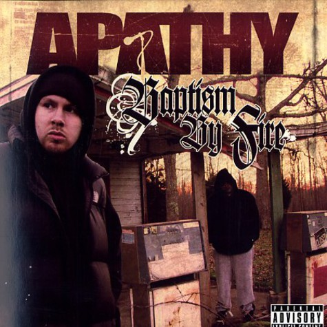 Apathy - Baptism by fire
