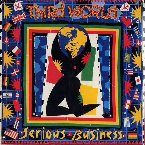 Third World - Serious business