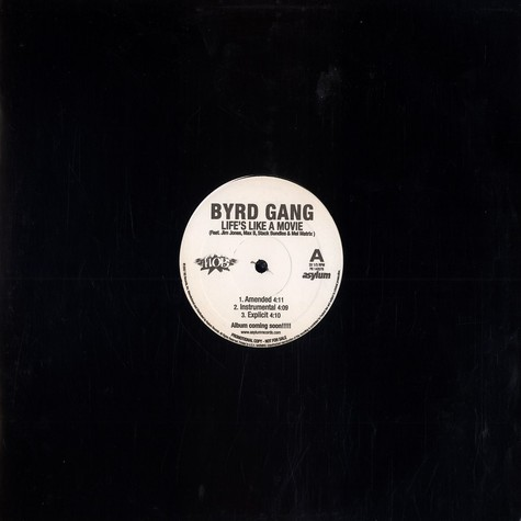 Byrd Gang - Life's like a movie feat. Jim Jones, Max B, Stack Bundles & Mel Matrix