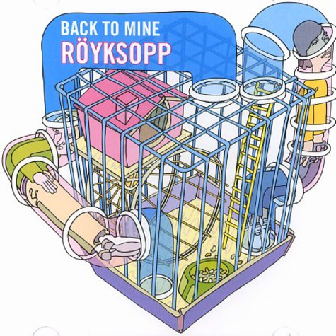Royksopp - Back to mine