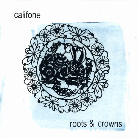 Califone - Roots & crowns