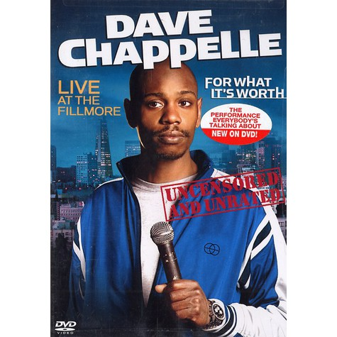 Dave Chappelle - For what it's worth - live at the Fillmore