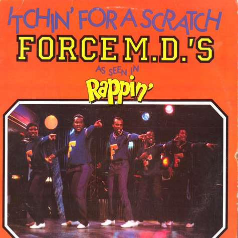 Force M.D.'s - Itchin for a scratch
