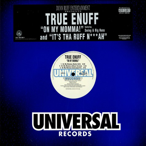 True Enuff - On my momma feat. Swing & Big Huss