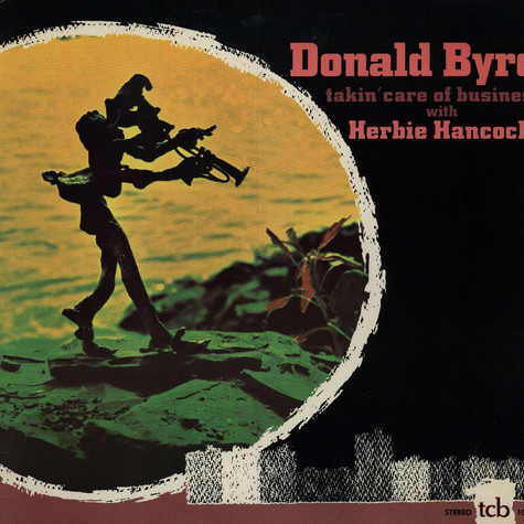 Donald Byrd With Herbie Hancock - Takin Care Of Business