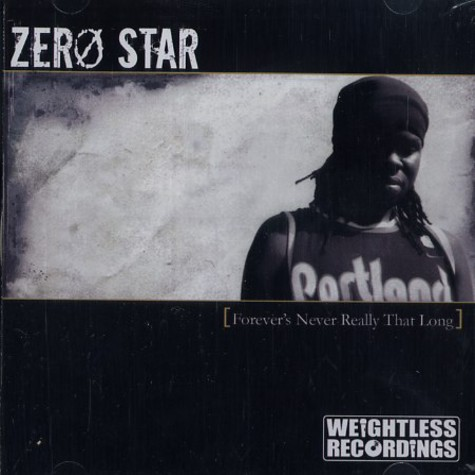 Zero Star - Forever's never really that long