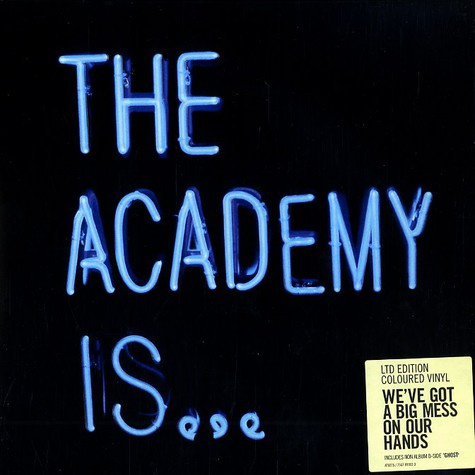 Academy Is, The - We've got a big mess on our hands