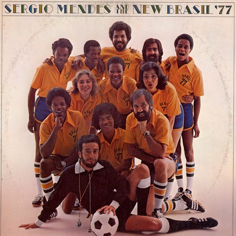 Sergio Mendes & The New Brasil '77 - Sergio Mendes & The New Brasil '77