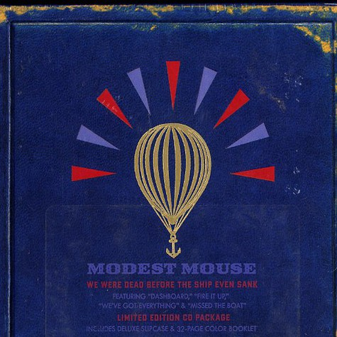 Modest Mouse - We were dead before the ship even sank - limited edition