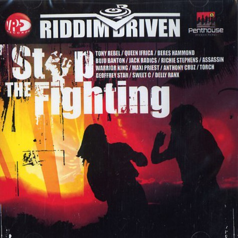 Riddim Driven - Stop the fighting