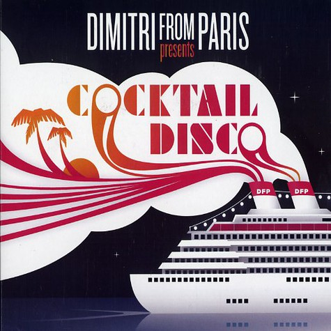 Dimitri From Paris - Cocktail disco