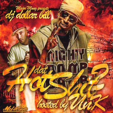 DJ Dollar Bill & J-Nicks - Dat hot shit 2