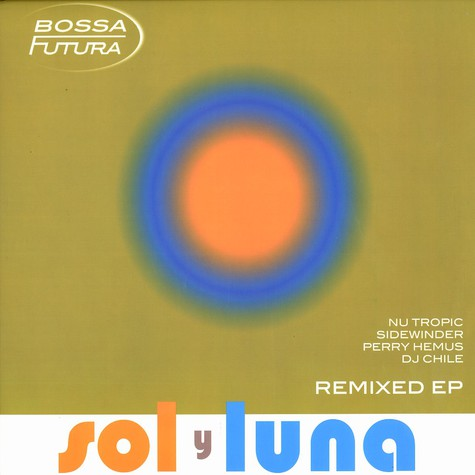 Bossa Futura - So y luna remixed