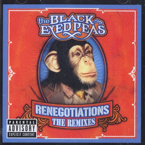 Black Eyed Peas - Renegotiations - the remixes