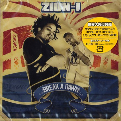 Zion I - Break a dawn