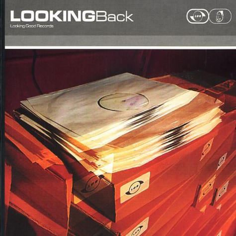 Looking Good Records presents - Looking back