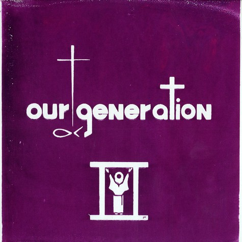 Our Generation - Praise and prayer