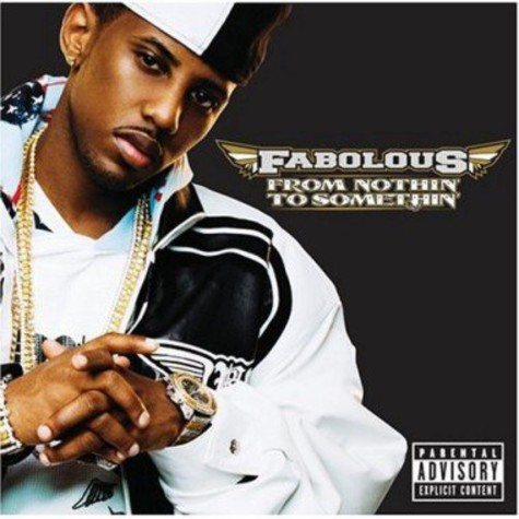 Fabolous - From nothin' to somethin'