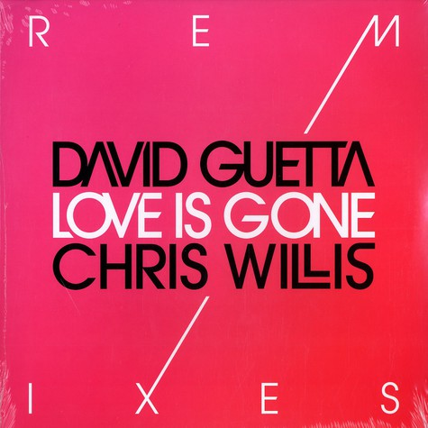 David Guetta - Love is gone remixes feat. Chris Willis