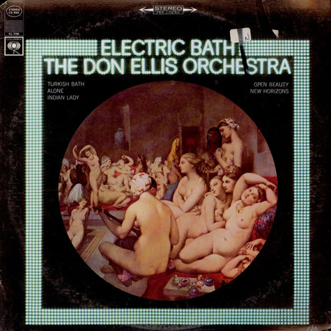 Don Ellis Orchestra, The - Electric Bath