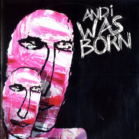 And I Was Born - And I Was Born