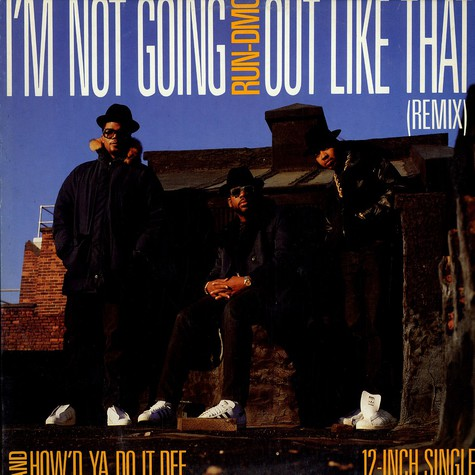 Run-DMC - I'm Not Going Out Like That (Remix)