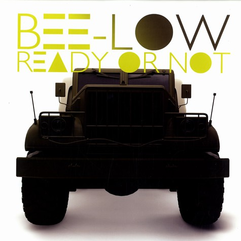 Bee-Low - Ready or not