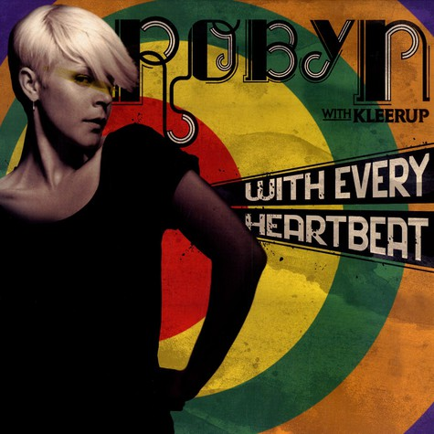 Robyn - With every heartbeat feat. Kleerup