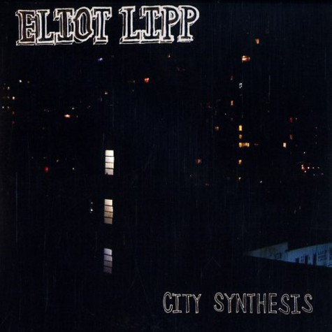 Eliot Lipp - City synthesis