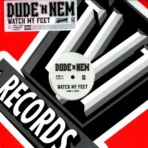 Dude 'N Nem - Watch my feet