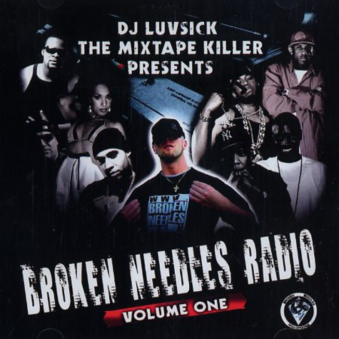 DJ Luvsick The Mixtape Killer - Broken needles radio volume 1