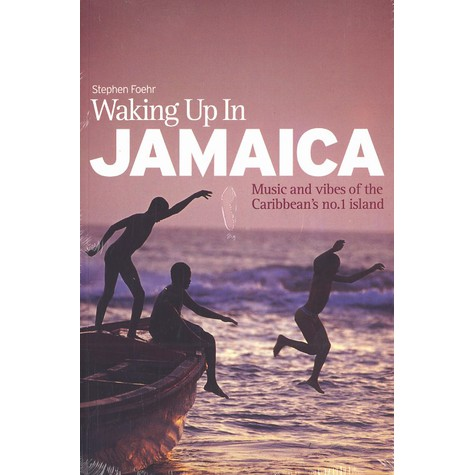 Stephen Foehr - Waking up in Jamaica