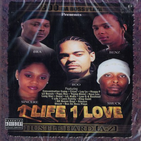 Boo Da Boss Playa presents 1 Life 1 Love - Hustle hard (a-z)