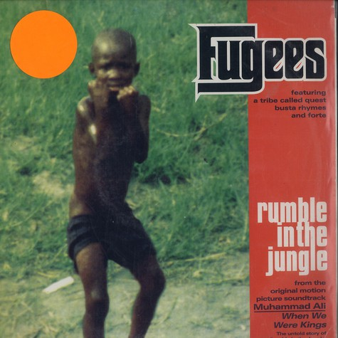 Fugees - Rumble in the jungle feat. A Tribe Called Quest, Busta Rhymes & Forte